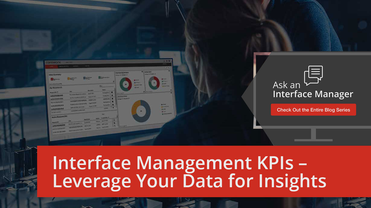 Coreworx_Interface_Connect_Key_Performance_Indicators_Kelly_Maloney
