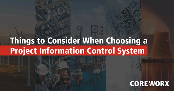 5 Things to Consider when Choosing Project Information Management Solution